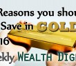 7 Reasons You Should be Saving in Gold