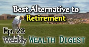 Best Alternative to Retirement