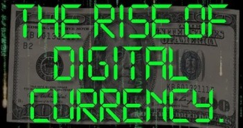 The Rise of Digital Currency