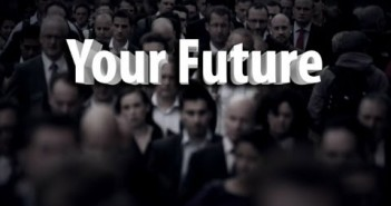 Your Future (A FutureMoneyTrends.com Micro-Documentary)