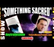 "Daniel Ameduri: ""Something Sacred"""