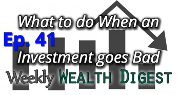 What to do When an Investment Goes Bad