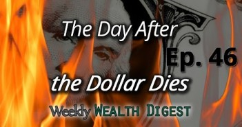 The Day After The Dollar Dies