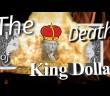 The Death of King Dollar (Mini-Documentary)
