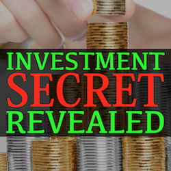 Investment Sercret Revealed