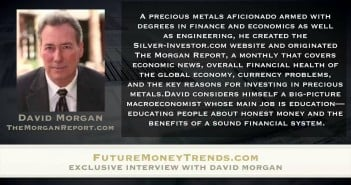 """Silver Update, with Author of """"The Silver Manifesto"""" David Morgan"""
