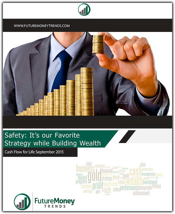 Cash Flow for Life #15 – September 2015 Report