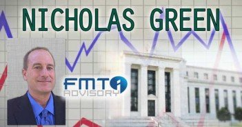 Fed Will Have to Keep Rates Low for a Really Long Time - Nicholas Green of FMT Advisory