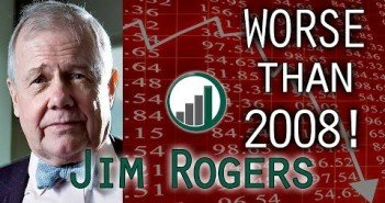 Market Facing Bigger than 2008 Collapse – Jim Rogers Interview Feb 2016