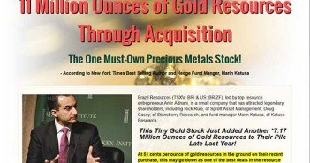 11 Million Ounces of Gold Resources Through Acquisition