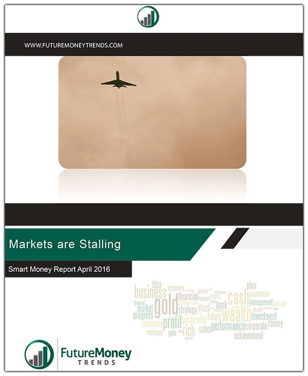 Markets are Stalling - April 2016 Smart Money Report
