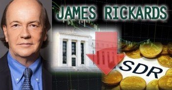 James Rickards Reveals IMF World Currency Crash Conspiracy, We Need Gold Standard to Save Us