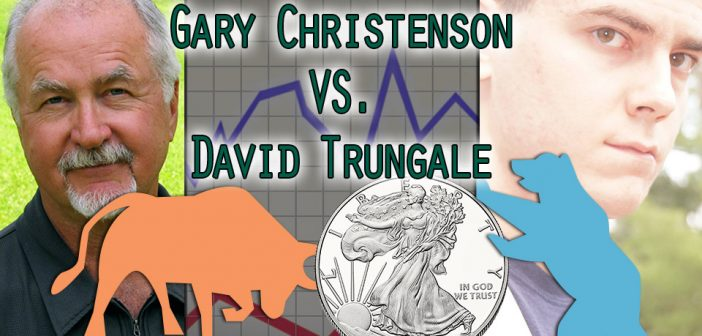 EPIC Silver Debate! Bull vs Bear: Gary Christenson & David Trungale