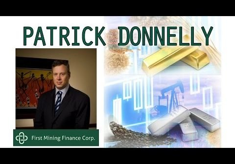 The Gold Mineral Bank: First Mining Finance Update with Patrick Donnelly, President