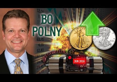 Gold & Silver Exploding Higher when Stock Markets Crash Very Soon – Bo Polny NEW Jun   2016 Interview