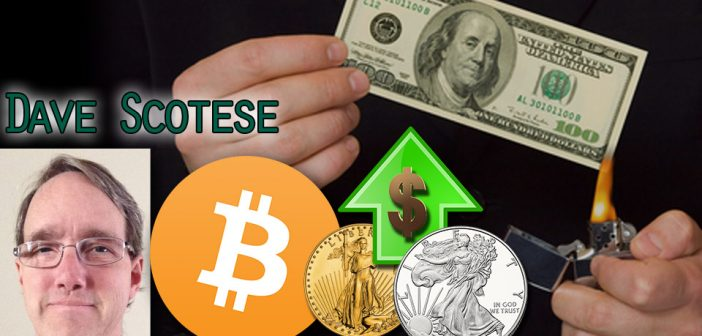 Holding Your Wealth 1/3 each in Gold, Silver & Bitcoin - Dave Scotese, Bitcoin Trader