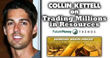 Earning & Losing Millions in the Resource Sector - Collin Kettell of Palisade Radio