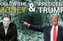Follow the Money and President Trump - Jerry Robinson