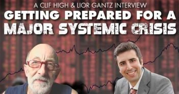 Get Prepared for a Major Systemic Crisis! - Clif High & Lior Gantz Roundtable Interview