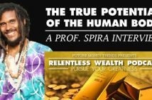 The True Potential Of The Human Body - Prof. Spira Interview