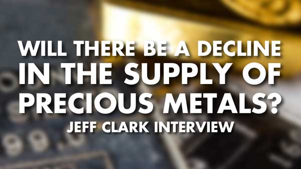 Indywatch feed allworld will there be a decline in the supply of precious metals jeff clark interview fandeluxe Image collections