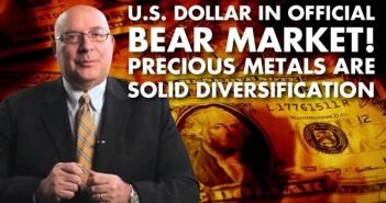US Dollar in official bear market! Precious Metals are solid diversification - Byron King Interview