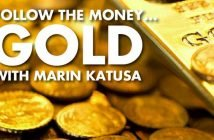 Follow The Money... GOLD with Marin Katusa