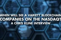 When Will See A Variety Blockchain Companies On The NASDAQ - Chris Kline Interview