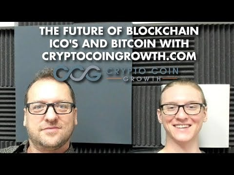 The Future of Blockchain ICO's and Bitcoin with CryptoCoinGrowth.com