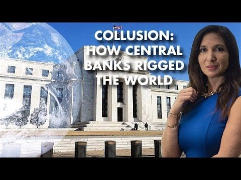 Collusion: How Central Banks Rigged the World – Nomi Prins Interview