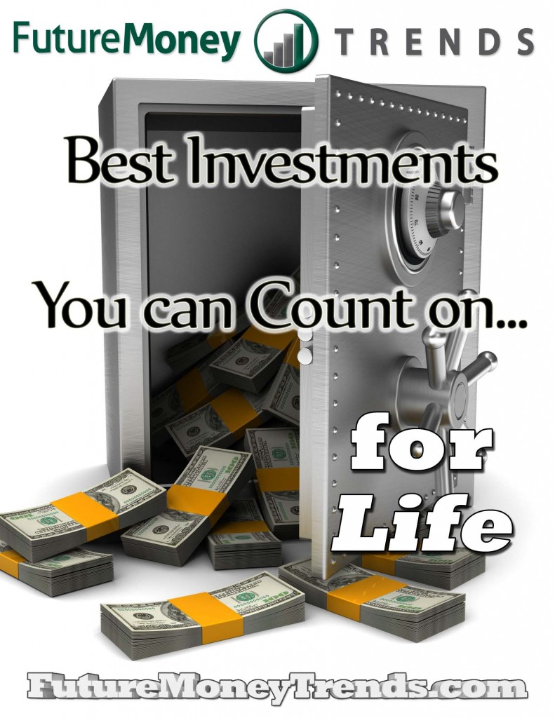 Best Investments You can Count On For Life