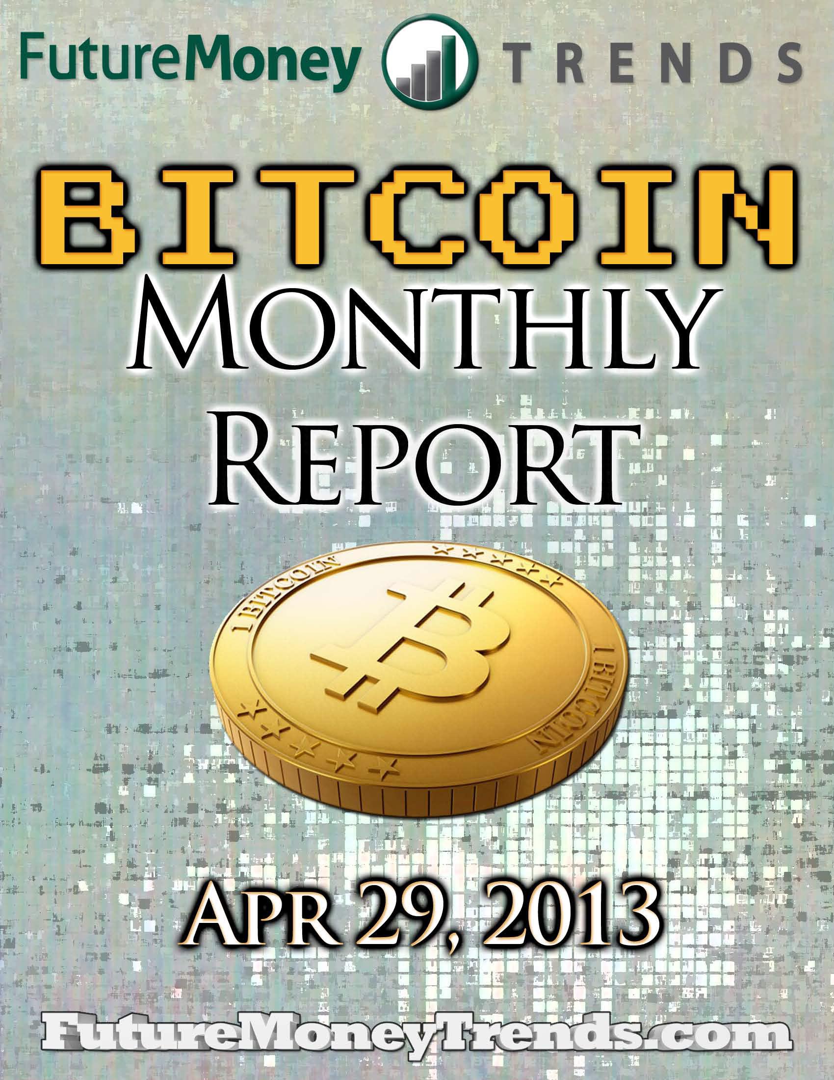 Bitcoin Report – Apr 29 2013