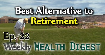 Best Alternative to Retirement