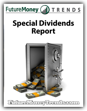 Dividends Special Report
