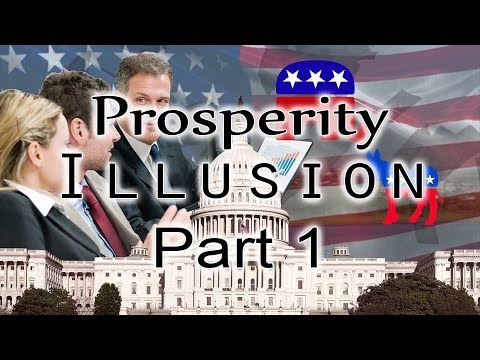 The Prosperity Illlusion Part 1