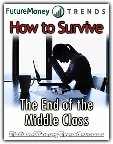 Survive End of Middle Class