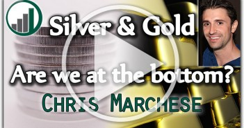 Silver & Gold, Are We at the Bottom? - Chris Marchese of The Morgan Report