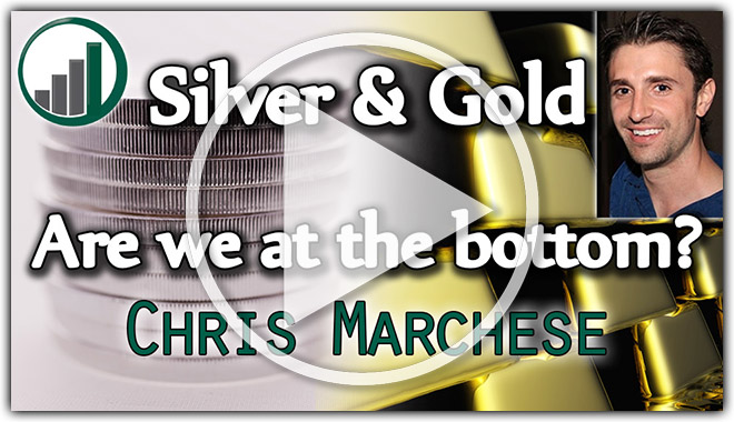 Silver & Gold, Are We at the Bottom? – Chris Marchese of The Morgan Report