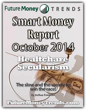 Oct 2014 Smart Money Report - Healthcare Secularism