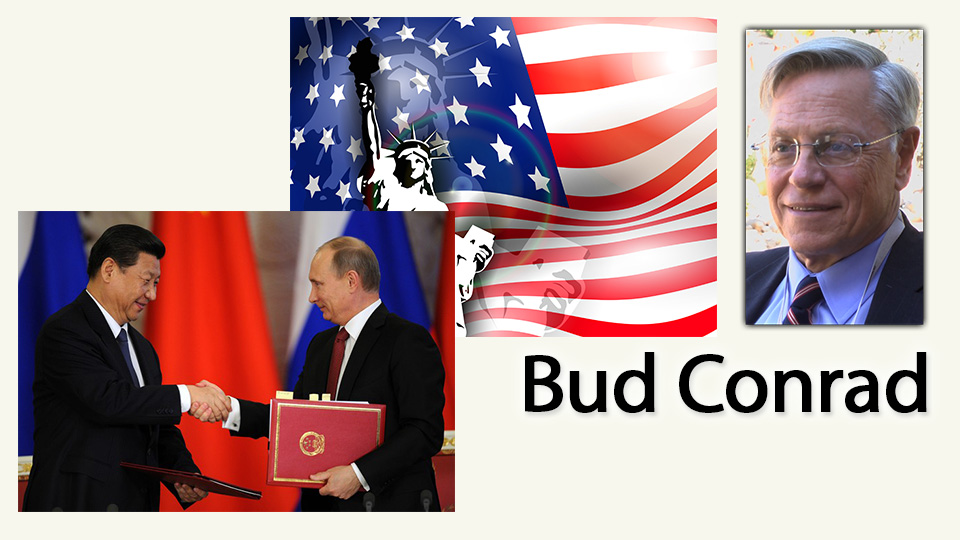 Russia & China Vs. USA  – Bud Conrad Interview, Casey Research