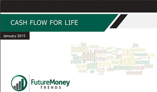Cash Flow for Life #7 – January 2015 Report