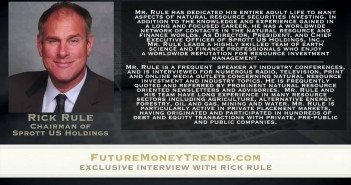 Gold and the Dollar are at War - Rick Rule Interview