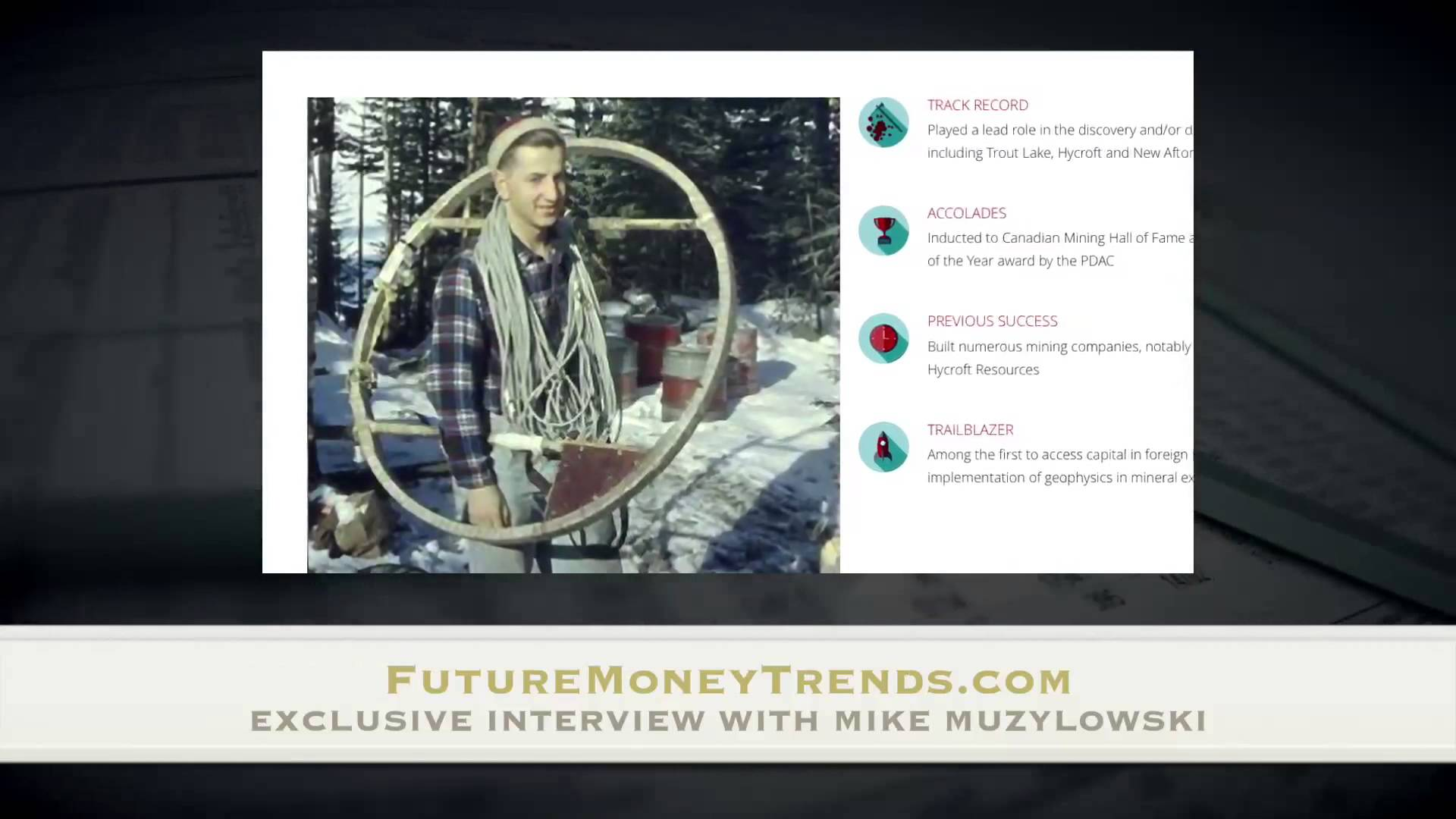 Mining Hall of Famer Mike Muzylowski on How to Strike it Rich!