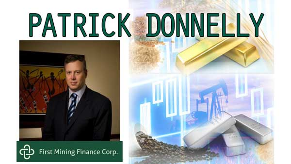 Resource Sector to Turn Around Next 2 Years – Patrick Donnelly of First Mining Finance