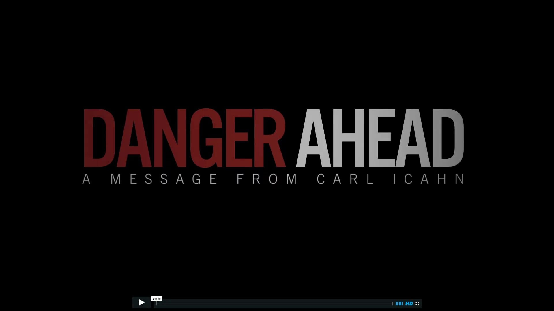 Danger Ahead – A Message from Carl Ichan