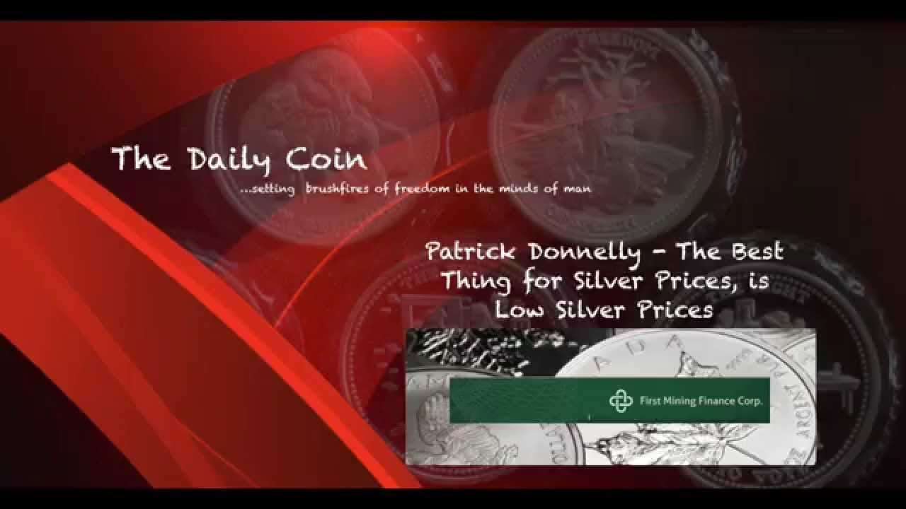 Patrick Donnelly: The Best Thing for Silver Prices is Low Silver Prices