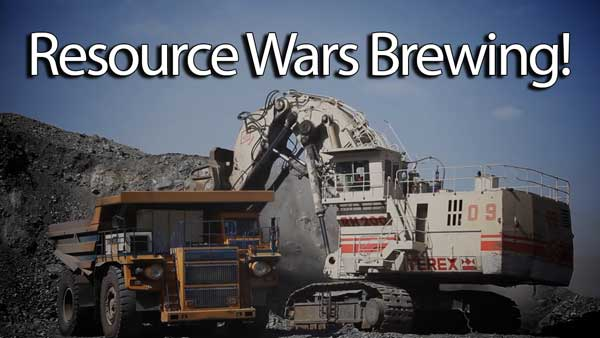 Resource Wars Brewing… Russia, China, and the U.S.