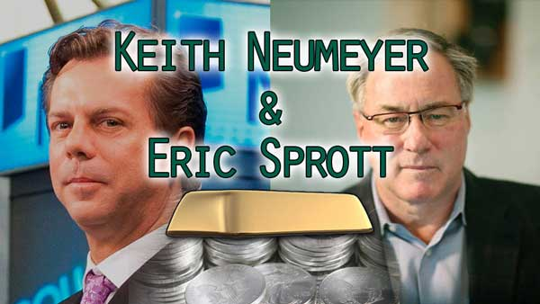 Silver & Gold Extremes w/ Eric Sprott – Keith Neumeyer