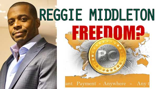 Bitcoin to Restore Freedom in the Banking Industry – Reggie Middleton of Veritaseum