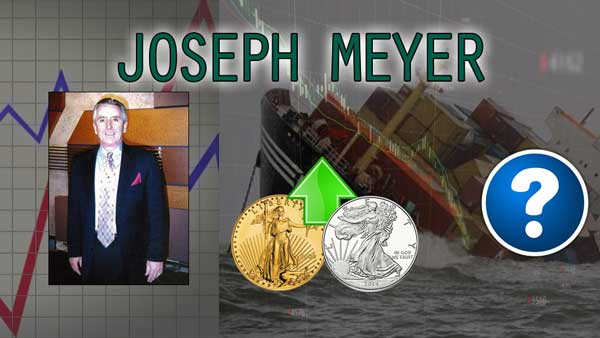 Get Rich & Protect Your Wealth – What to Hold Today in This Depression – Joseph Meyer Interview